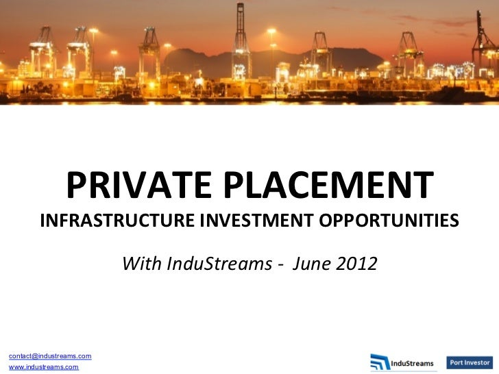 PRIVATE PLACEMENT         INFRASTRUCTURE INVESTMENT OPPORTUNITIES                                               ...