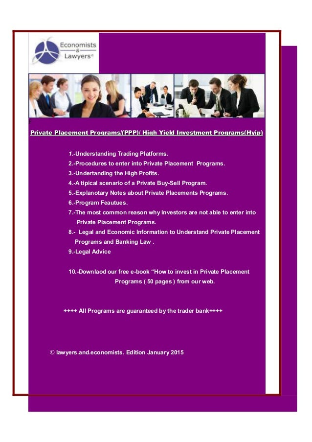Madrid lawyers.and.economists@gmail.com London F Private Placement Programs/(PPP)/Private Placement Programs/(PPP)/ High Y...