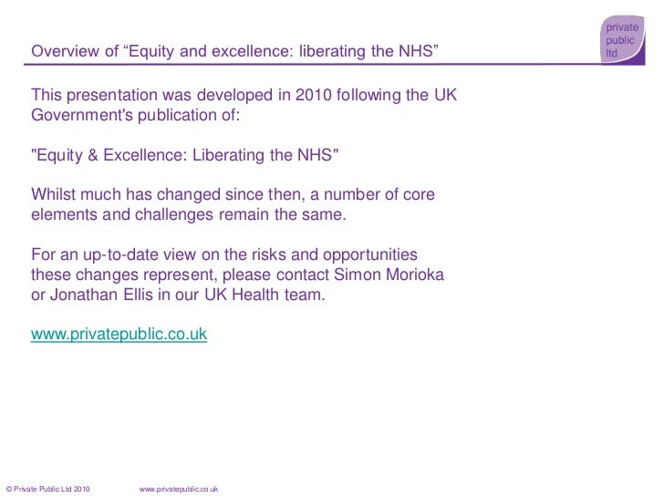 """Overview of """"Equity and excellence: liberating the NHS""""<br />This presentation was developed in 2010 following the UK Gove..."""