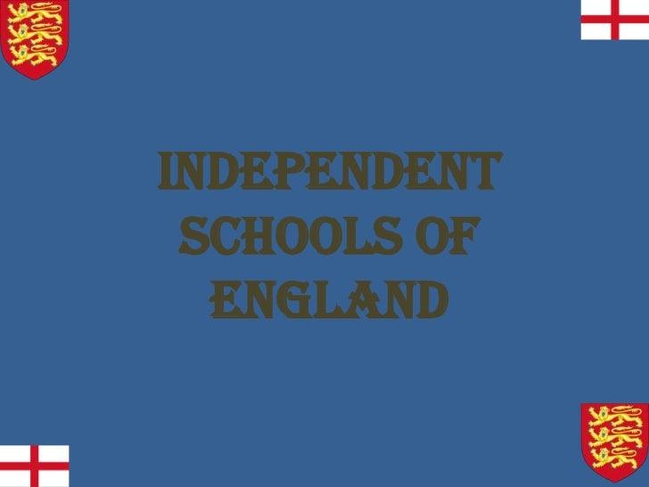 Independent Schools of  England