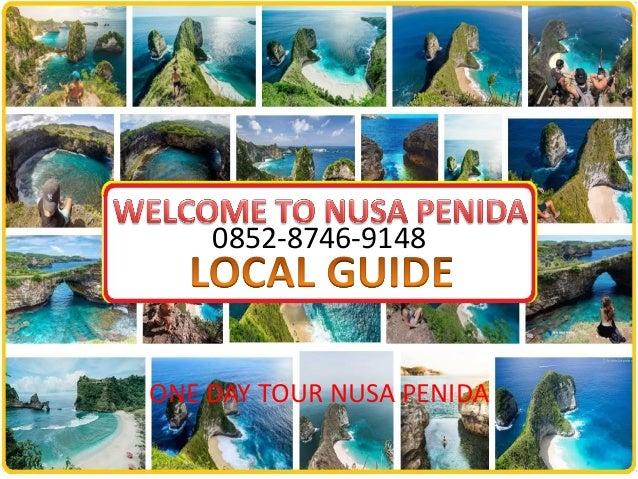 0852-8746-9148 ONE DAY TOUR NUSA PENIDA