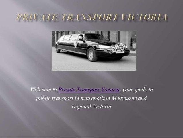 Private transport melbourne Slide 2