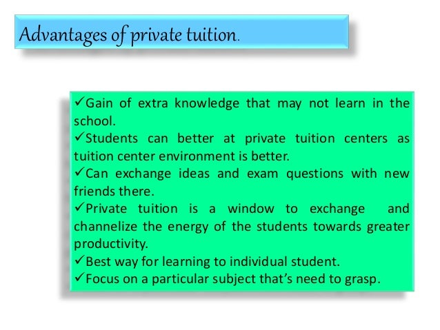 Advantages of private tuition essay
