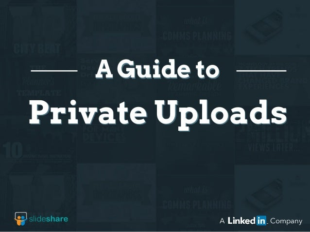 Private Uploads A Guide to A Company