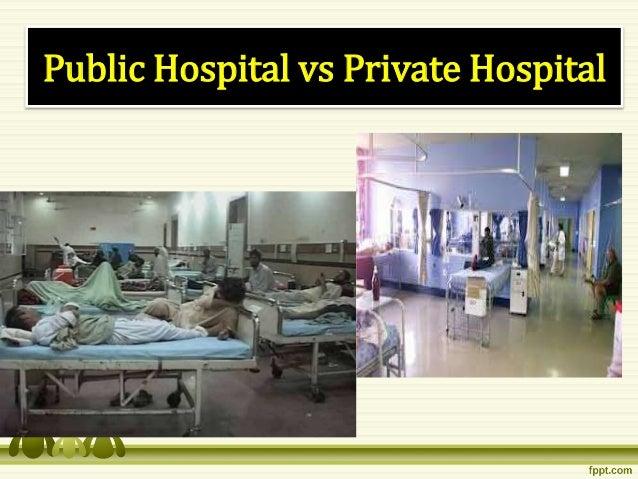private hospital vs public hospitals
