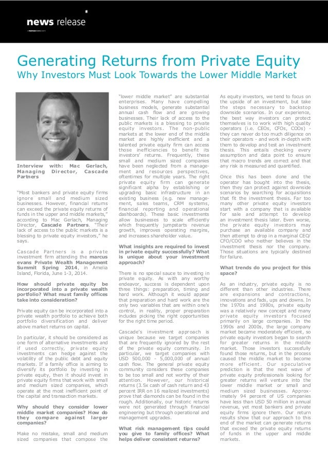 Generating Returns from Private Equity Why Investors Must Look Towards the Lower Middle Market  Interview Managing Partner...