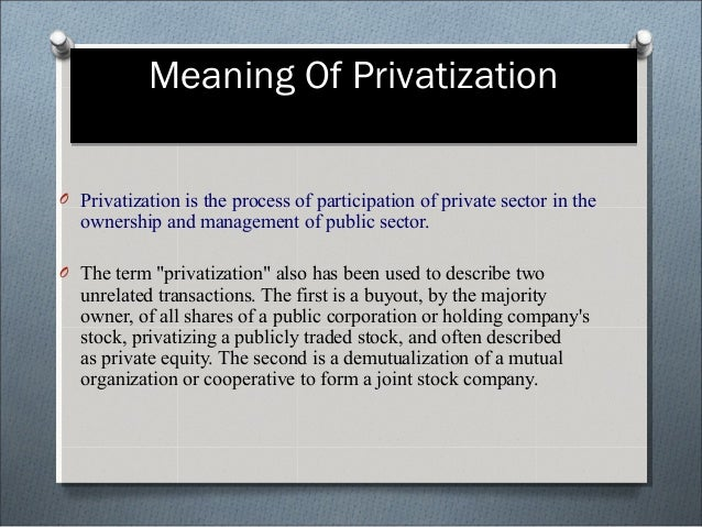 essay on privatisation leads to less corruption An illegal act by an officeholder constitutes political corruption only if the act  [8 ]   767066html  [18] http:// wwwindiabixcom/group-discussion/privatization- will-lead-to-less-corruption.