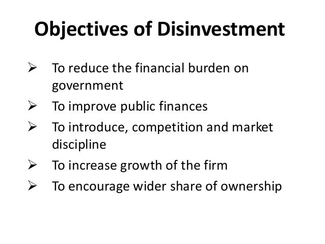 benefits of disinvestment The main objective of disinvestment is to put national resources and assets to optimal use what are the benefits of subscription.