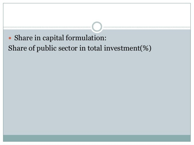  Share in capital formulation:  Share of public sector in total investment(%)