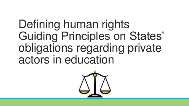 Defining human rights Guiding Principles on States' obligations regarding private actors in education