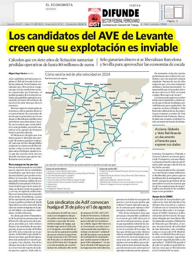 11/07/14EL ECONOMISTA MADRID Prensa: Diaria Tirada: 29.227 Ejemplares Difusión: 18.602 Ejemplares Página: 5 Sección: E & F...