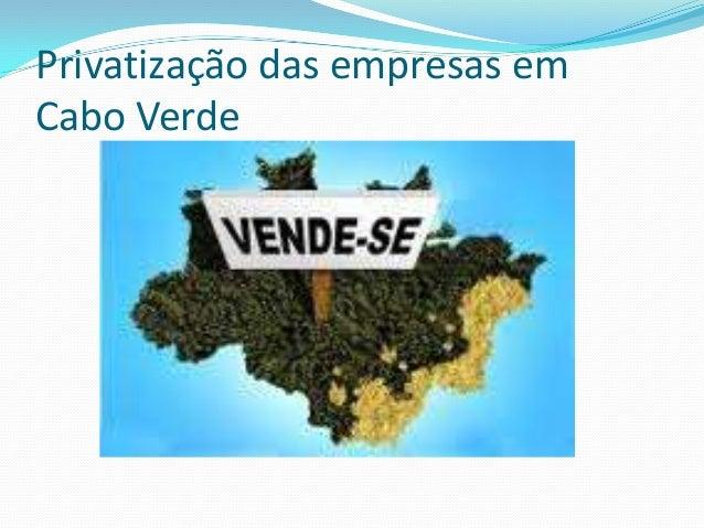 Privatização das empresas emCabo Verde