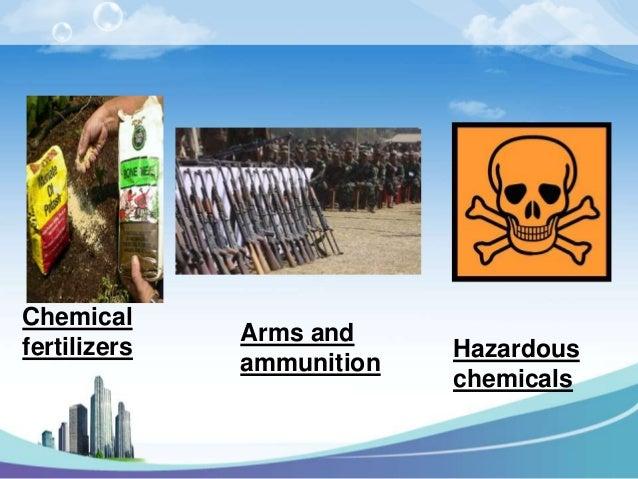 Chemical              Arms andfertilizers                Hazardous              ammunition                           chemi...