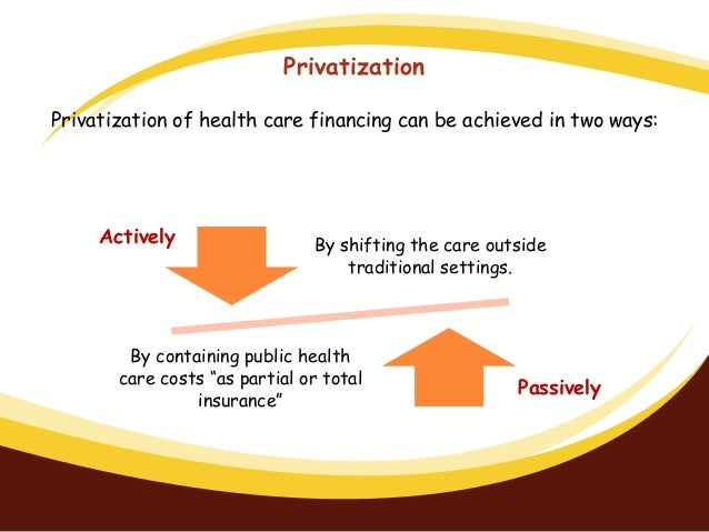 should canada allow the privatization of health care Proponents of turning more of canada's public medicare system over to private care providers could only justify such privatization if they could convince canadians that doing so would improve the quality, accessibility, and affordability of health care in canada.