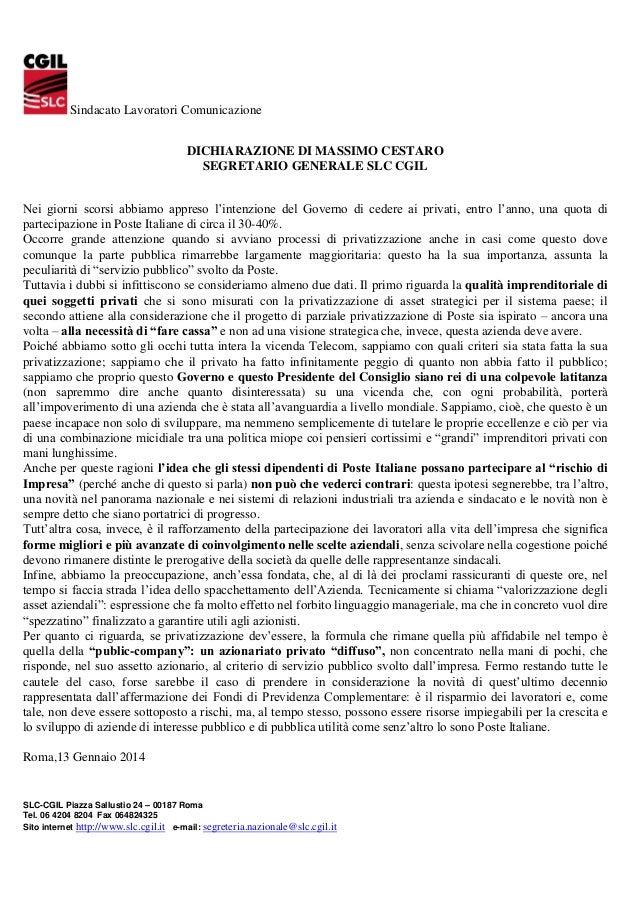 Sindacato Lavoratori Comunicazione DICHIARAZIONE DI MASSIMO CESTARO SEGRETARIO GENERALE SLC CGIL Nei giorni scorsi abbiamo...