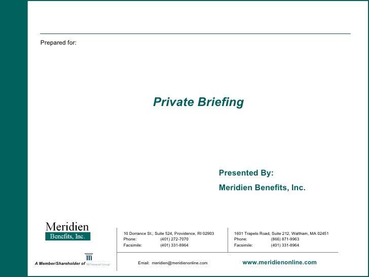 10 Dorrance St., Suite 524, Providence, RI 02903 Phone: (401) 272-7070 Facsimile: (401) 331-8964 A Member/Shareholder of  ...