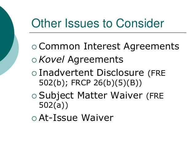 Attorney Client Privilege And Related Topics
