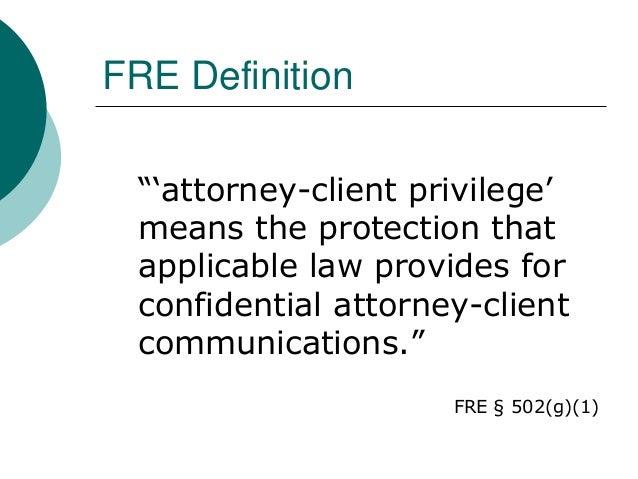 Definition Of Attorney Client Privilege