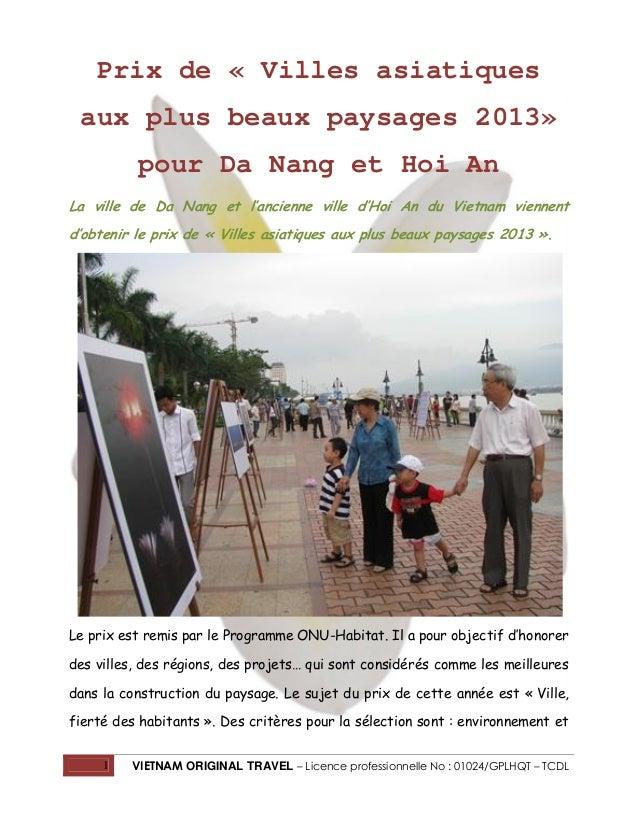 Prix de « Villes asiatiques aux plus beaux paysages 2013» pour Da Nang et Hoi An La ville de Da Nang et l'ancienne ville d...