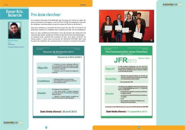 N° 13  Avril 2013  10 11  .........................  Prix Jeune chercheur  Les Journées Françaises de Radiologie sont l'oc...