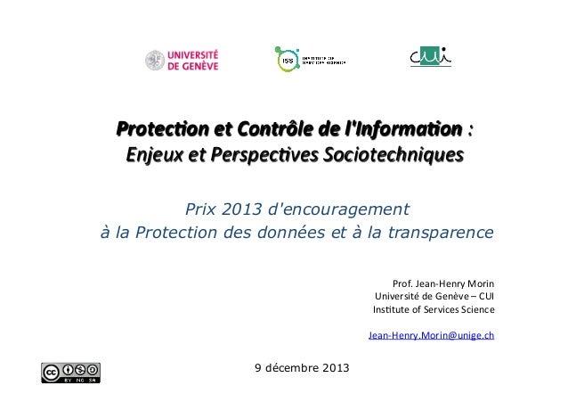 Protec'on  et  Contrôle  de  l'Informa'on  :     Enjeux  et  Perspec/ves  Sociotechniques   Prix 201...