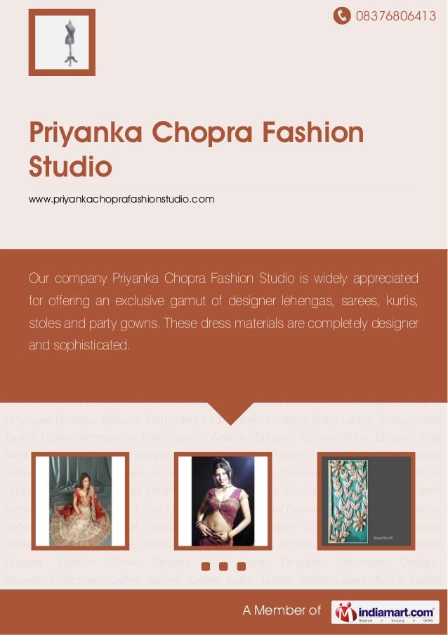 08376806413 A Member of Priyanka Chopra Fashion Studio www.priyankachoprafashionstudio.com Designer Lehengas Designer Blou...
