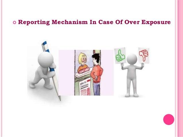  Reporting Mechanism In Case Of Over Exposure