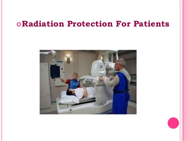 Radiation Protection For Patients