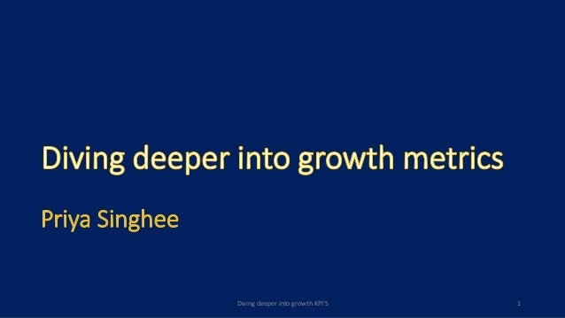 Diving deeper into growth KPI'S 1