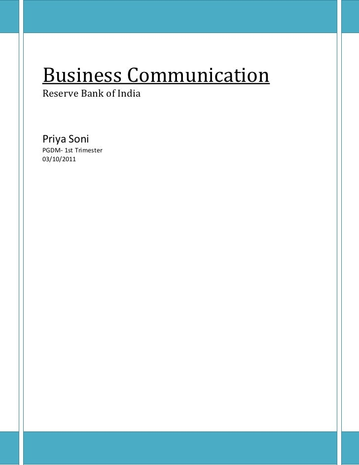 Business CommunicationReserve Bank of IndiaPriya SoniPGDM- 1st Trimester03/10/2011<br />Business Communication<br />Commun...