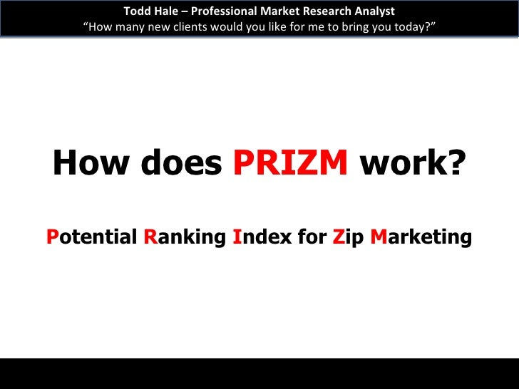 marketing and claritas prizm system essay Segmenting and targeting your market: strategies almost any marketing textbook will tell you that the key to successful the nielsen claritas' prizm.