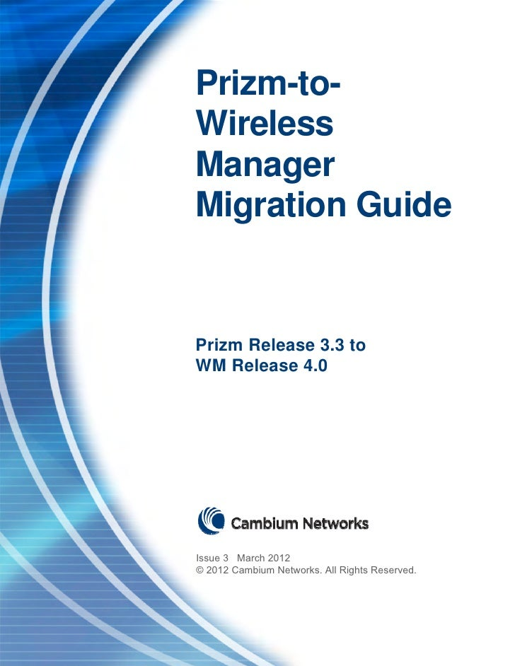 Prizm-to-WM Migration Guide                                                     Issue 3                                   ...