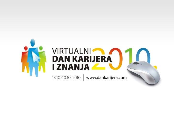 Analiza situacije•   Kompanija Infostud, kao najveća Internet grupacija u Srbiji, prepoznala je prednosti koje pruža Inter...
