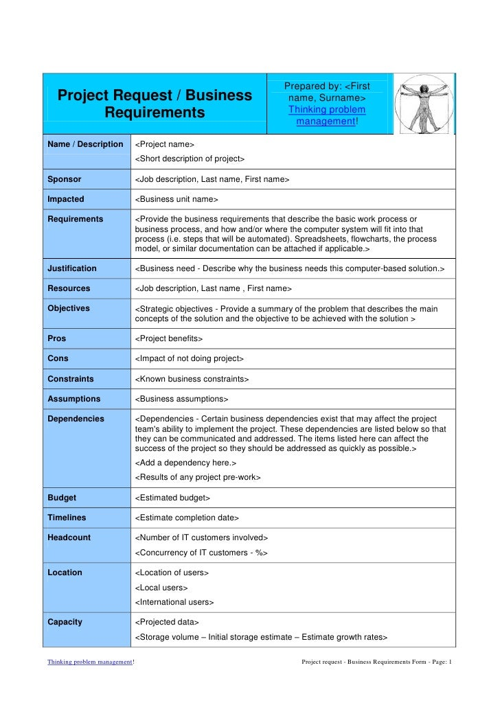 Project Request / Business RequirementsPrepared by: <First name, Surname>Thinking problem management!Name / Description<Pr...