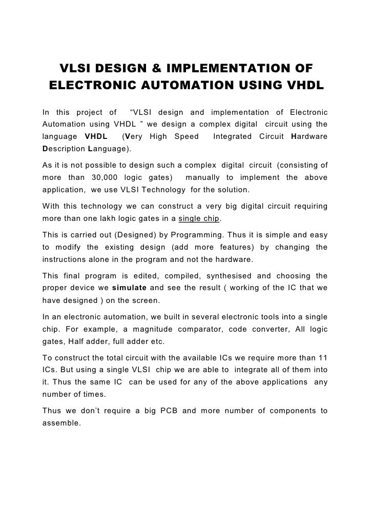 """VLSI DESIGN & IMPLEMENTATION OF  ELECTRONIC AUTOMATION USING VHDL  In this project of   """"VLSI design and implementation of..."""