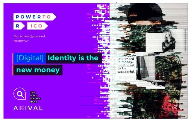 Blockchain {$powered; territory'//> [Digital] Identity is the new money