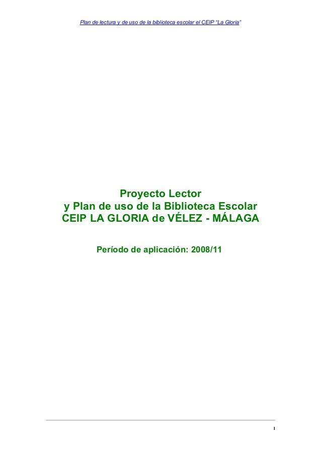 """Plan de lectura y de uso de la biblioteca escolar el CEIP """"La Gloria""""  Proyecto Lector y Plan de uso de la Biblioteca Esco..."""