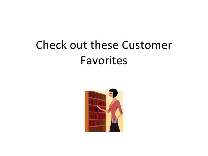 Check out these Customer Favorites