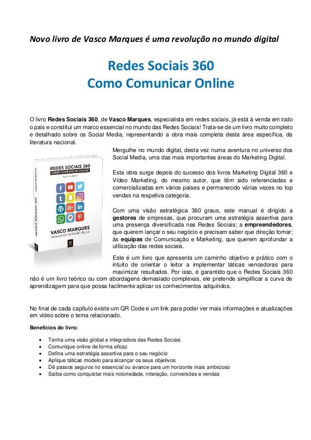 Novo livro de Vasco Marques é uma revolução no mundo digital Redes Sociais 360 Como Comunicar Online O livro Redes Sociais...