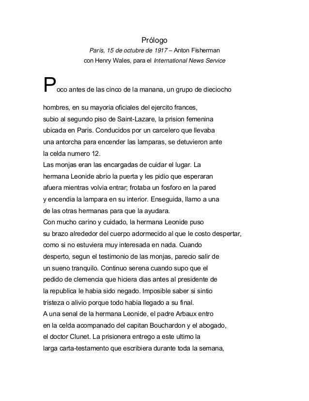Prólogo París, 15 de octubre de 1917 – Anton Fisherman con Henry Wales, para el International News Service Poco antes de l...