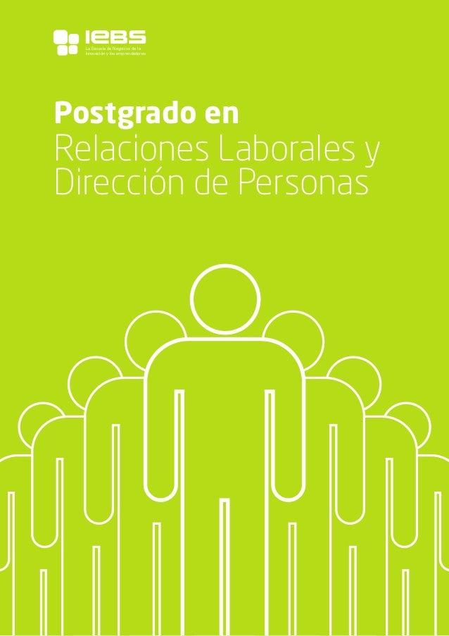 1 Postgrado en Relaciones Laborales y Dirección de Personas La Escuela de Negocios de la Innovación y los emprendedores
