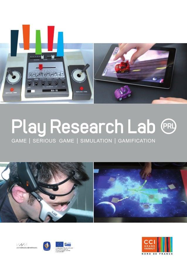 1  Le laboratoire PRL est co-financé  par l'Union Européenne  L'Europe s'engage en NPDC  avec le FEDER