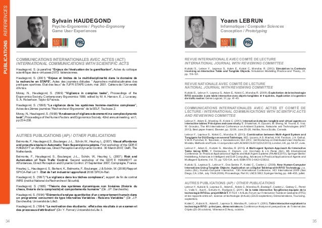 REFERENCES  Sylvain HAUDEGOND  Yoann LEBRUN  Psycho-Ergonomie / Psycho-Ergonomy  Informatique / Computer Sciences  Game Us...