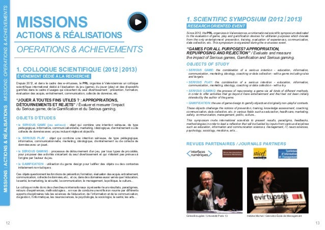 1. SCIENTIFIC SYMPOSIUM (2012 I 2013)  RESEARCH ORIENTED EVENT  Since 2012, the PRL organizes in Valenciennes, an internat...