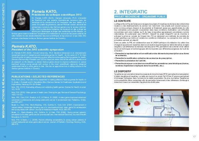 Pamela KATO,  Présidente du colloque scientifique 2012  Dr. Pamela KATO (Ed.M., Harvard University, Ph.D. Université  de S...