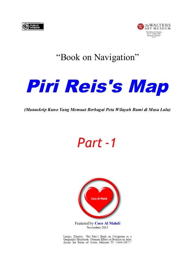 """""""Book on Navigation""""  Piri Reis's Map (Manuskrip Kuno Yang Memuat Berbagai Peta Wilayah Bumi di Masa Lalu)  Part -1  Featu..."""