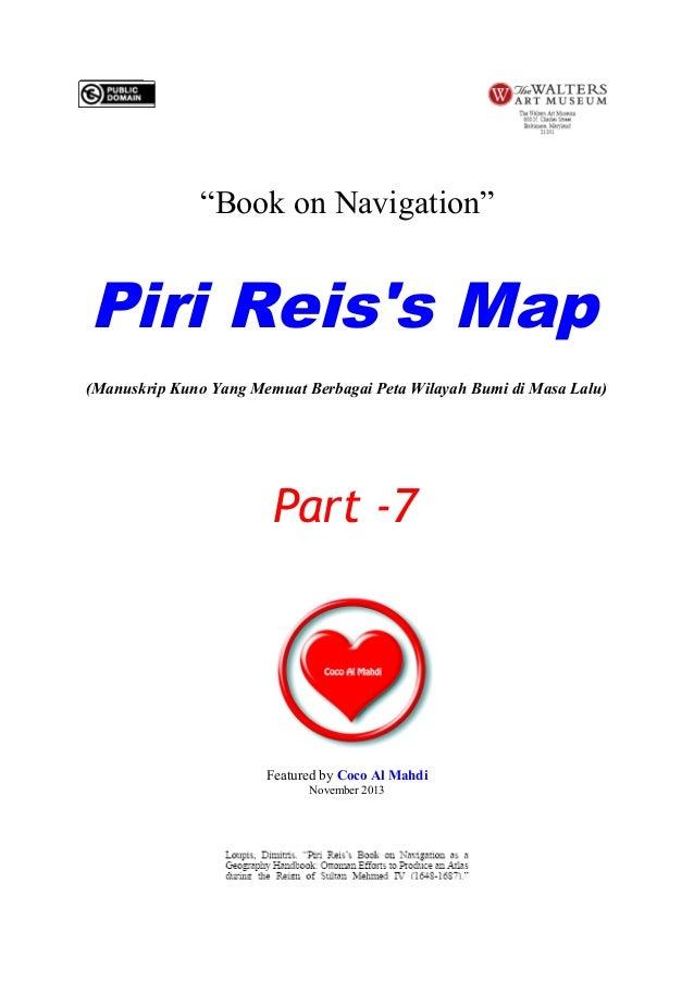 """""""Book on Navigation""""  Piri Reis's Map (Manuskrip Kuno Yang Memuat Berbagai Peta Wilayah Bumi di Masa Lalu)  Part -7  Featu..."""