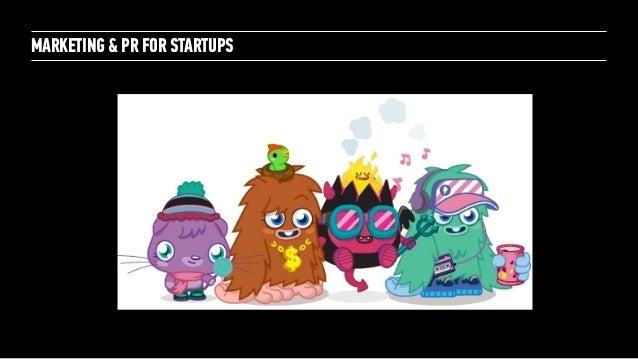 Marketing + PR for Startups: for General Assembly London October 2014 Slide 10