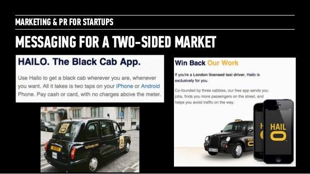 Marketing + PR for Startups: for General Assembly London October 2014 Slide 11