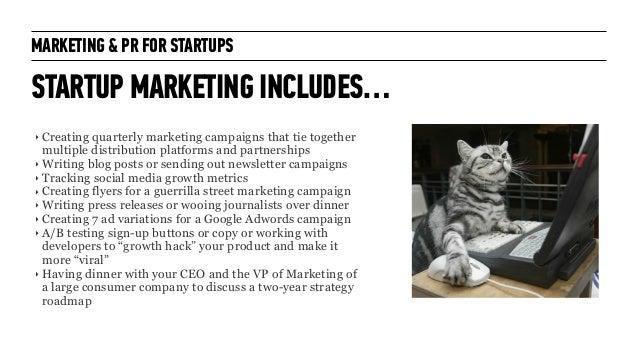 Marketing + PR for Startups: for General Assembly London October 2014 Slide 12